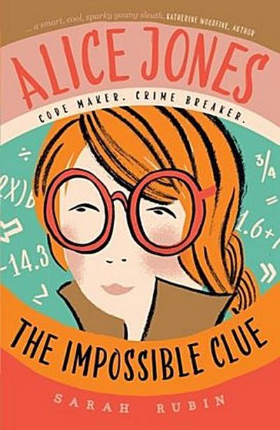 Alice Jones: The Impossible Clue