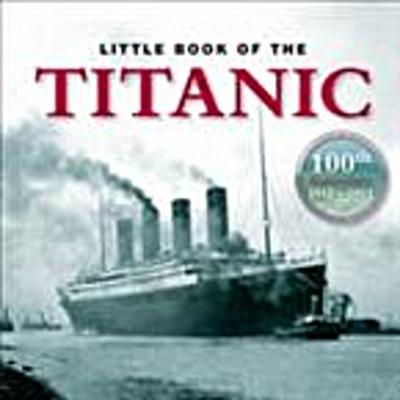 Little Book of Titanic