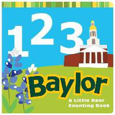 1,2,3 Baylor: A Little Bear Counting Book