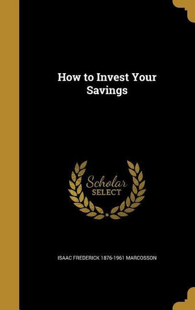 HT INVEST YOUR SAVINGS