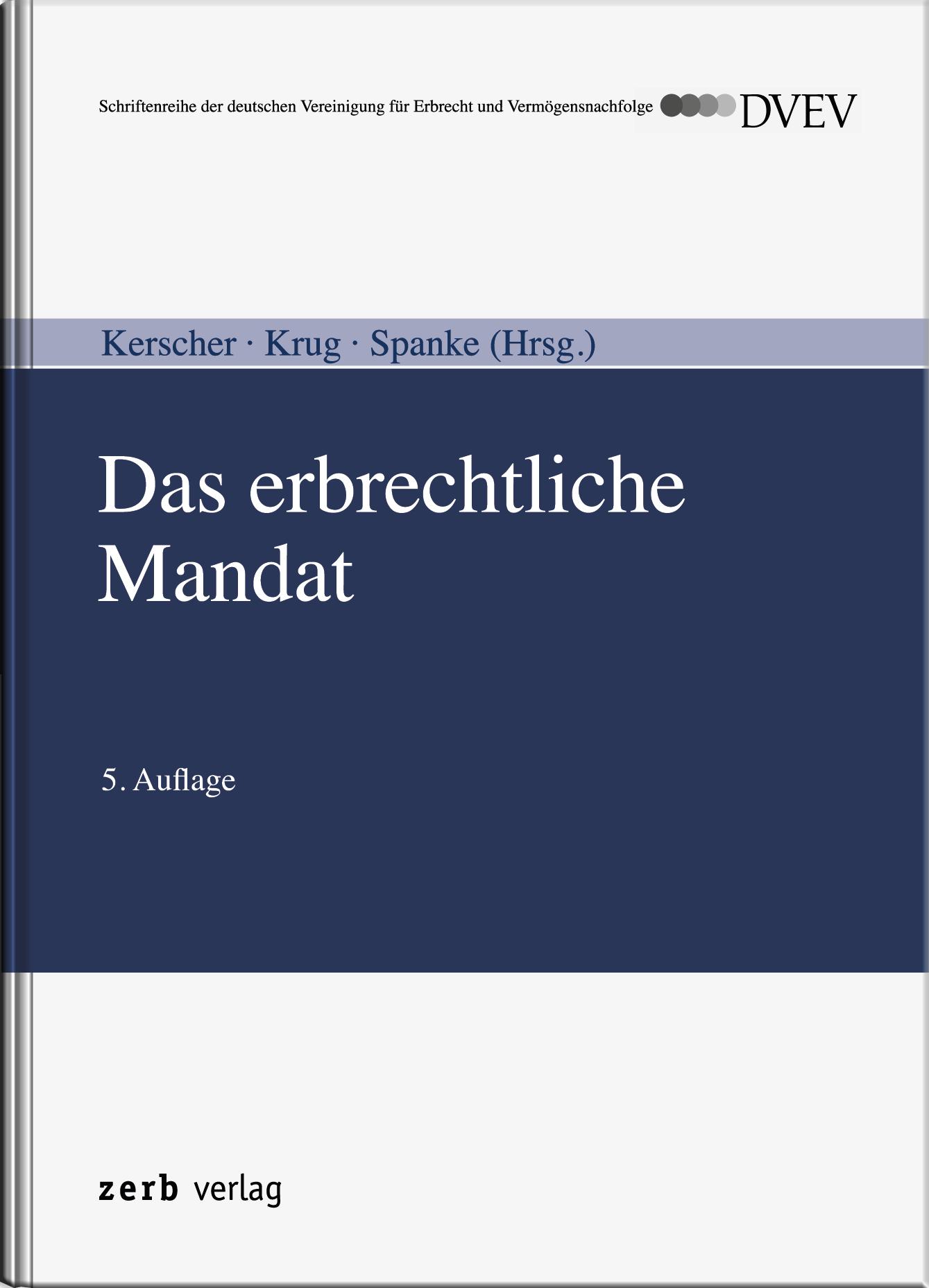 Das erbrechtliche Mandat Karl-Ludwig Kerscher