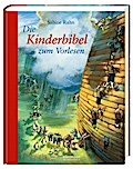 Die Kinderbibel zum Vorlesen (Neuauflage) (Ha ...