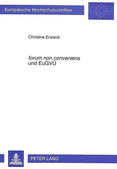 forum non conveniens und EuGVÜ
