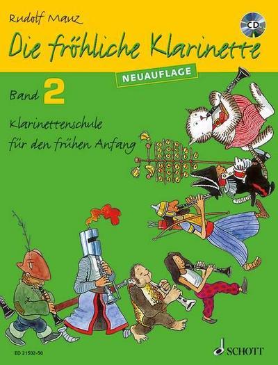 Die fröhliche Klarinette. Band 02. Lehrbuch mit CD