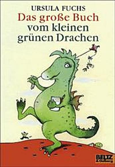 Das große Buch vom kleinen grünen Drachen: Geschichten mit Bildern von Christine Brand (Gulliver)