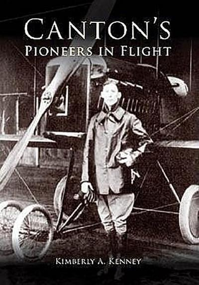 Canton's Pioneers in Flight