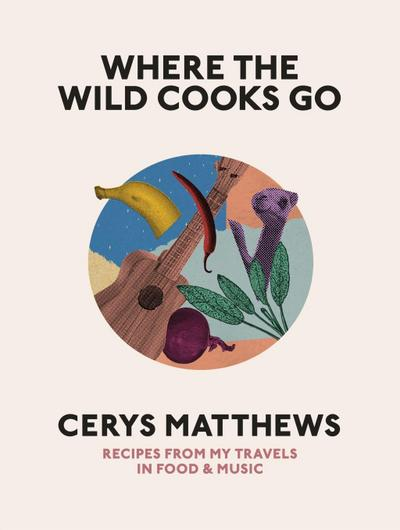 Where the Wild Cooks Go