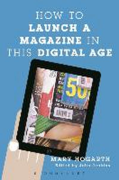 How to Launch a Magazine in this Digital Age