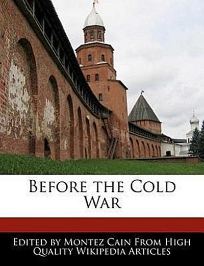 Before the Cold War