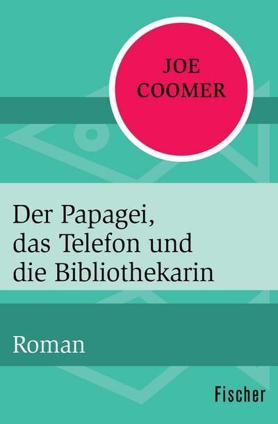 Der Papagei, das Telefon und die Bibliothekarin