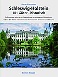 Schleswig-Holstein 101 Güter - historisch
