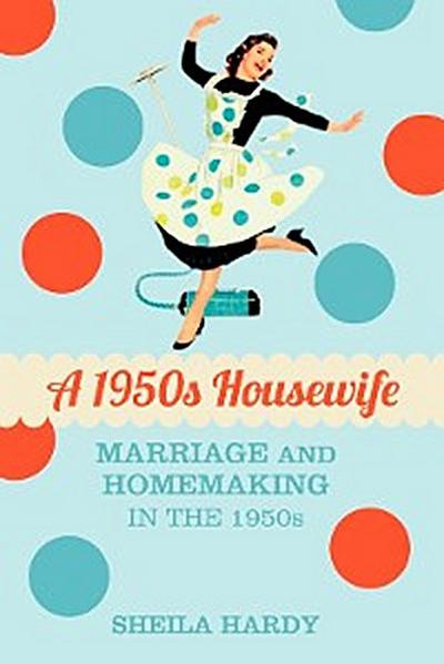 A 1950s Housewife