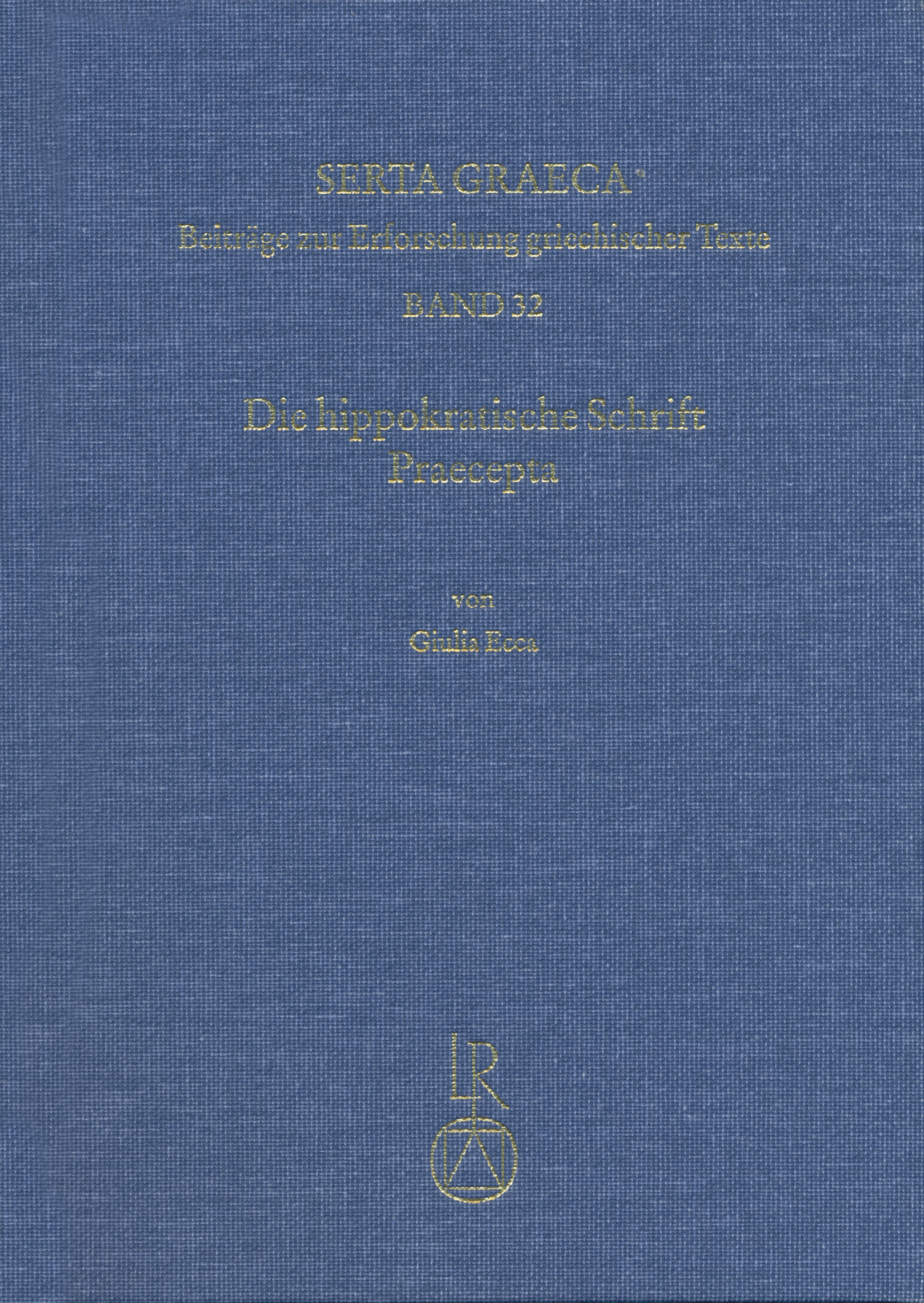 Die hippokratische Schrift Praecepta | Giulia Ecca |  9783954901548