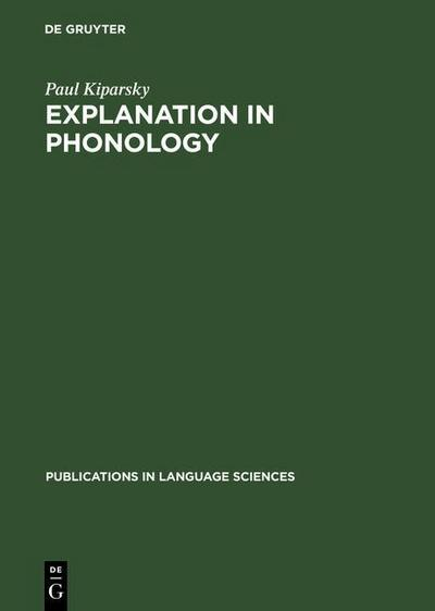 Explanation in Phonology
