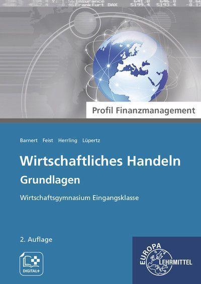 Wirtschaftliches Handeln Grundlagen - Profil Finanzmanagement