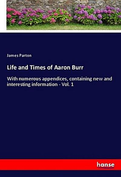 Life and Times of Aaron Burr
