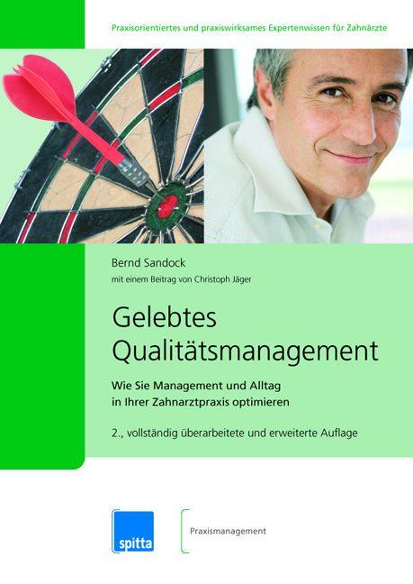 Gelebtes Qualitätsmanagement Bernd Sandock