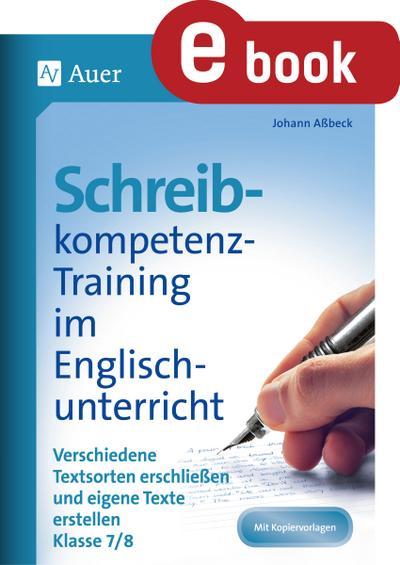 Schreibkompetenz-Training im Englischunterricht 7-