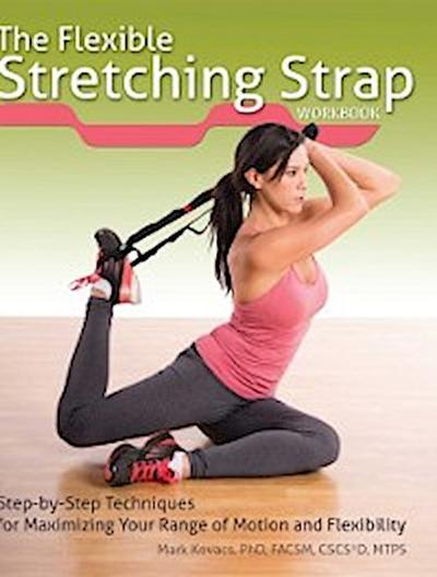 Flexible Stretching Strap Workbook