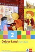 Colour Land  - Ausgabe für Baden-Württemberg / Pupil's Book mit Audio-CD 2. Schuljahr
