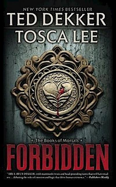 Forbidden (The Books of Mortals, Band 1)
