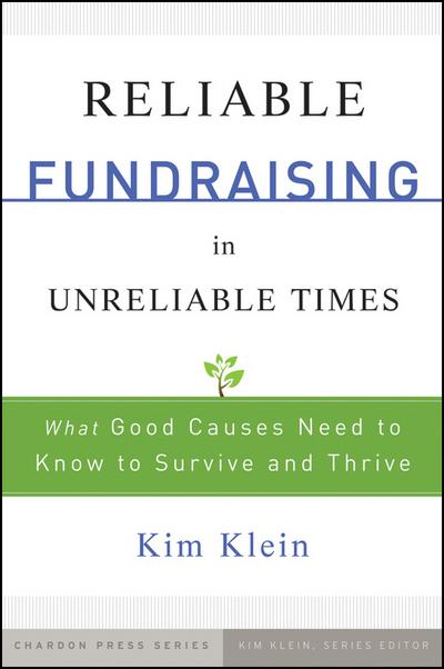 Reliable Fundraising in Unreliable Times