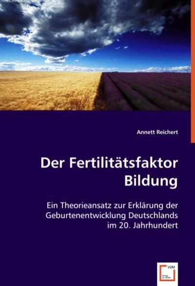 Der Fertilitätsfaktor Bildung
