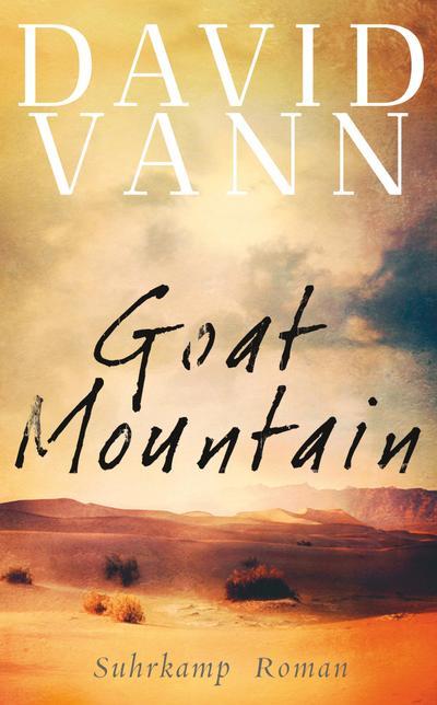 Goat Mountain: Roman (suhrkamp taschenbuch)