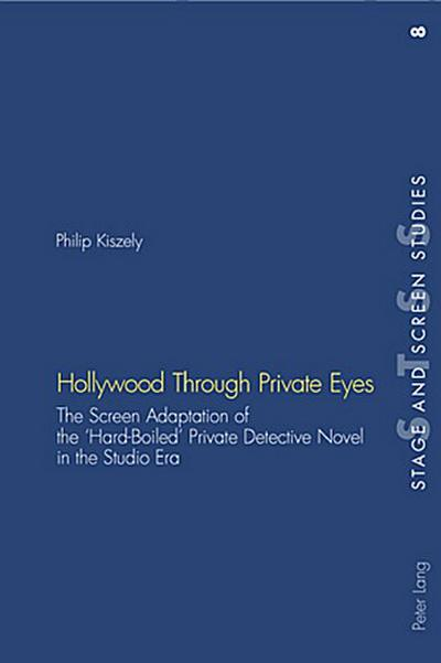 Hollywood Through Private Eyes