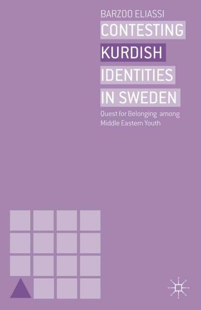 Contesting Kurdish Identities in Sweden