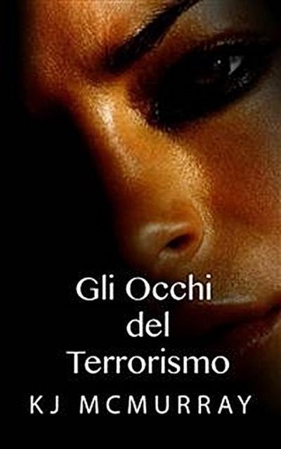 Gli Occhi Del Terrorismo