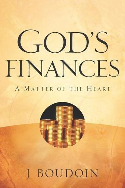 God's Finances-A Matter of the Heart