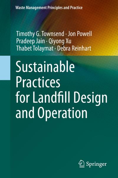 Sustainable Practices for Landfill Design and Operation