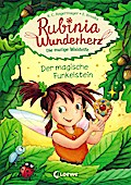 Rubinia Wunderherz, die mutige Waldelfe - Der magische Funkelstein