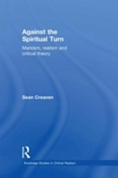 Against the Spiritual Turn