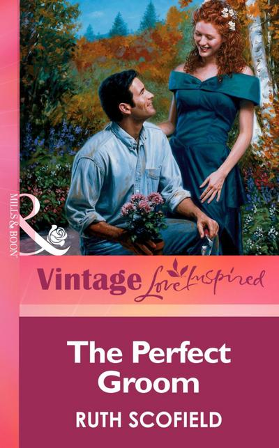 The Perfect Groom (Mills & Boon Vintage Love Inspired)
