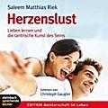 Herzenslust, Audio-CD: Lieben lernen und die  ...