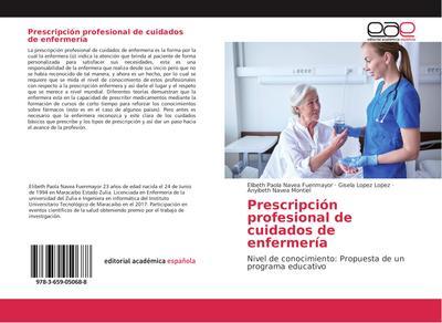 Prescripción profesional de cuidados de enfermería