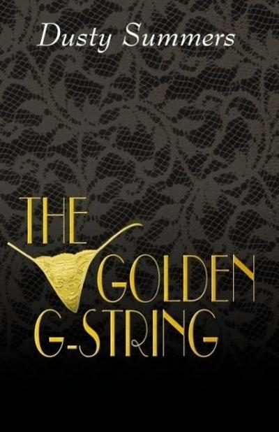 The Golden G-String