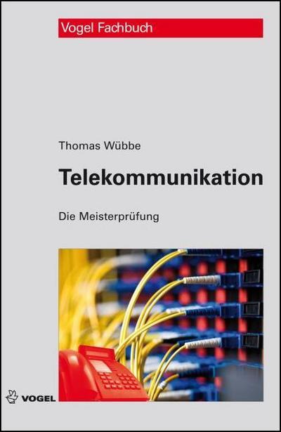 Telekommunikation (Die Meisterprüfung)