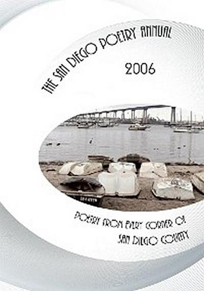The San Diego Poetry Annual 2006