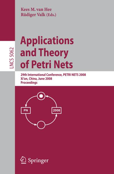 Applications and Theory of Petri Nets 2008
