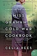 Miss Graham's Cold War Cookbook