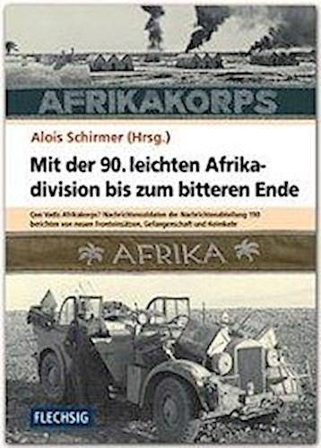 Mit der 90. leichten Afrikadivision bis zum bitteren Ende -  ... 9783803500557