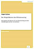 Die Möglichkeiten des IT-Outsourcing - Argun Aytuna