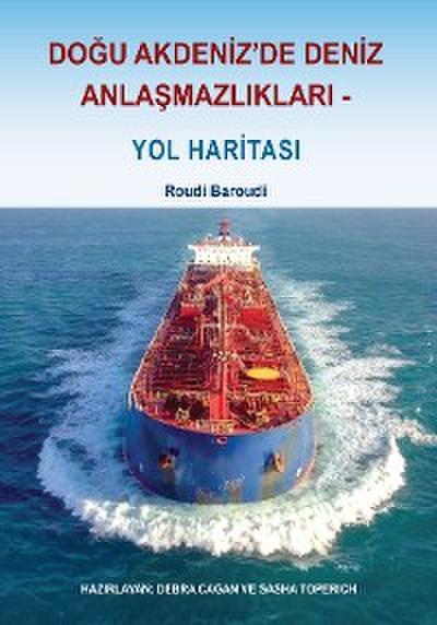 Maritime Disputes in the Eastern Mediterranean