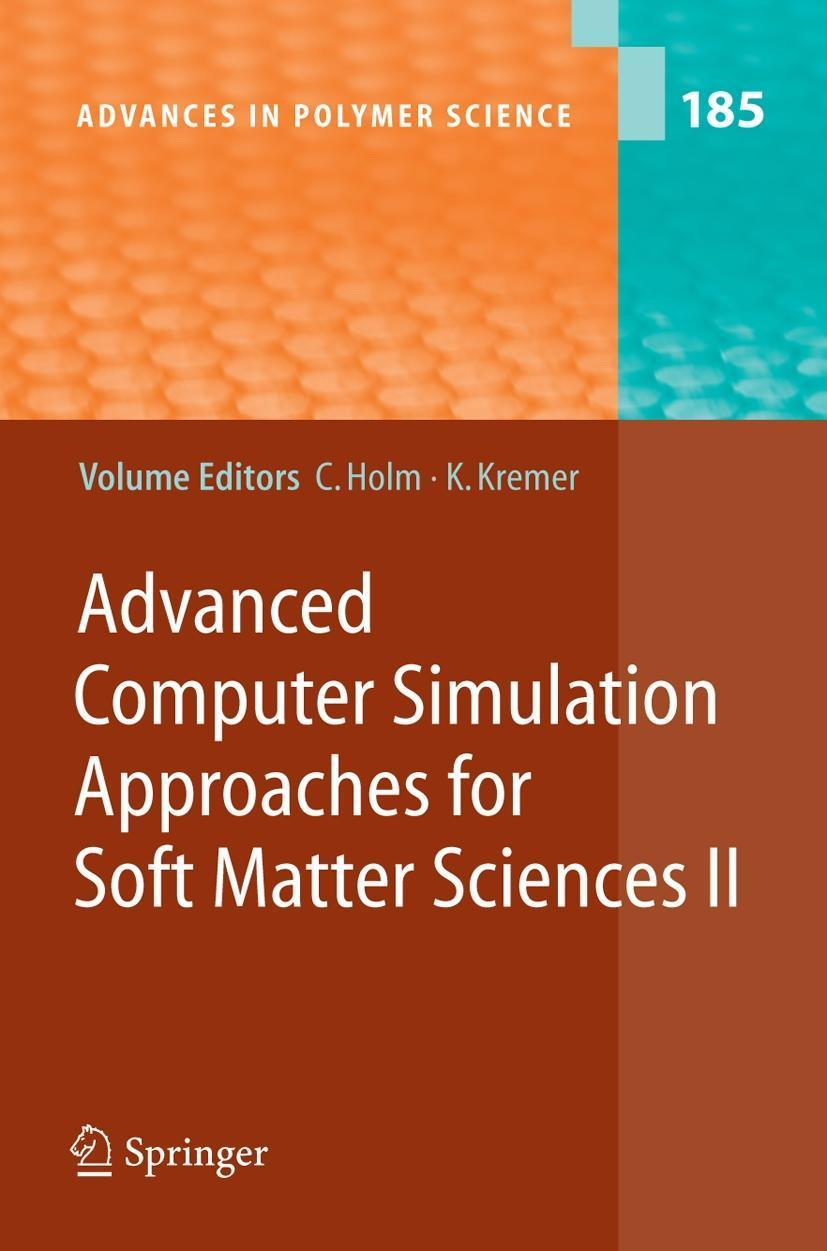 Advanced Computer Simulation Approaches for Soft Matter Sciences II Christi ...