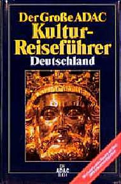(ADAC) Der Große ADAC Kultur-Reiseführer Deutschland - ADAC Kartografie - , Deutsch, , 50 erlebnisreiche Routen mit über 2000 Sehenswürdigkeiten, 50 erlebnisreiche Routen mit über 2000 Sehenswürdigkeiten
