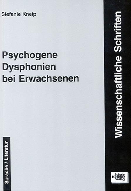 Psychogene Dysphonien bei Erwachsenen | Stefanie Kneip |  9783824803675