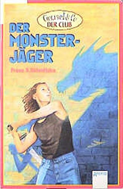 Grusel & Co, Der Club, Der Monsterjäger